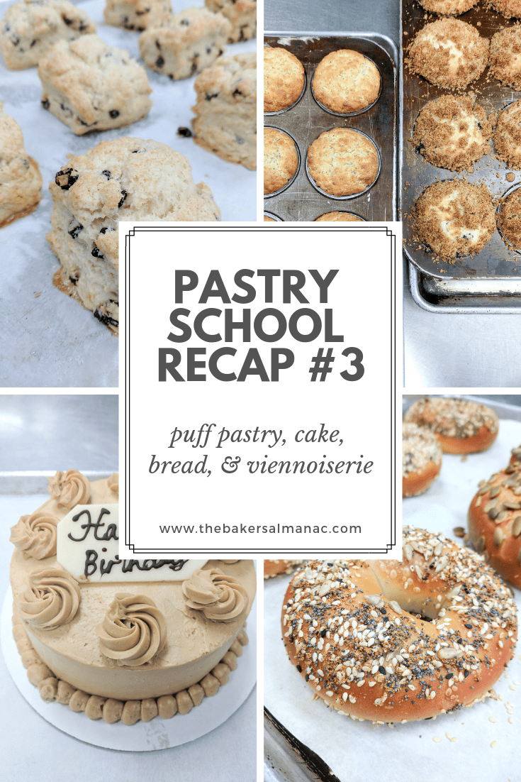 Pastry School Recap #4: Puff Pastry, Cake, Bread, and Viennoiserie