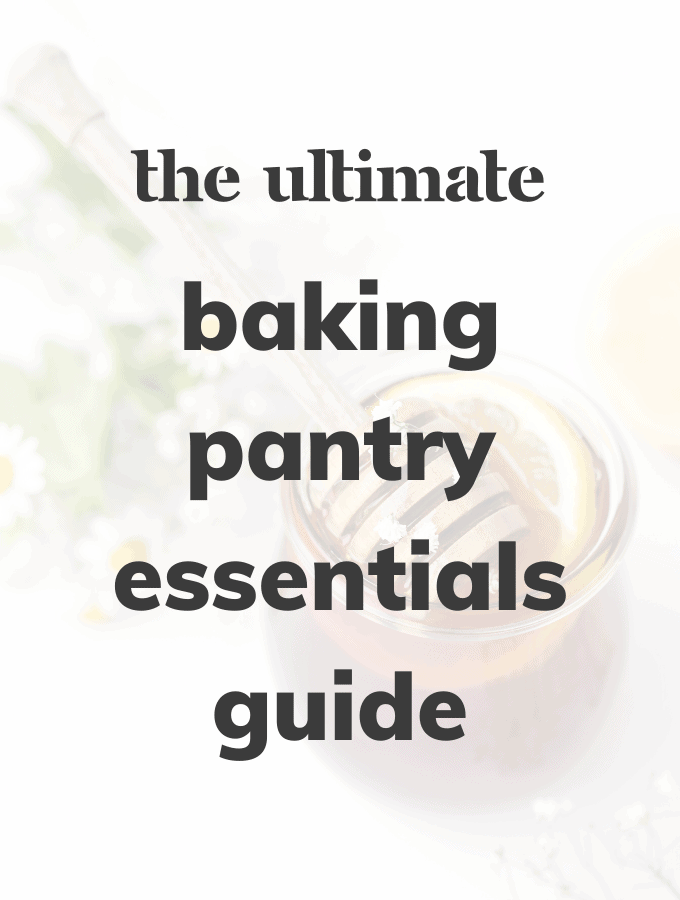 The Ultimate Baking Pantry Essentials Guide