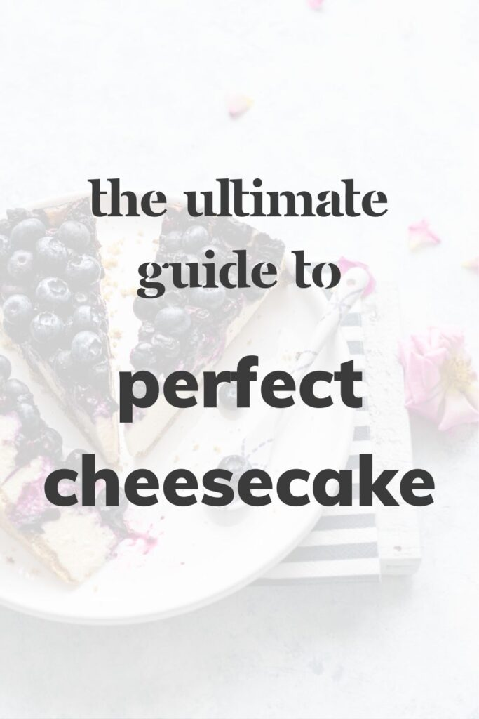 Three slices of cheesecake on a plate with text that reads 'The Ultimate Guide to Perfect Cheesecake'
