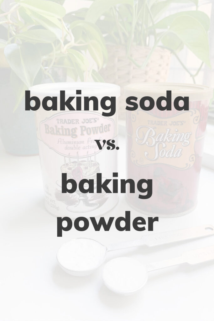 Two cans of baking soda and baking powder that read 'Baking Soda vs. Baking Powder'