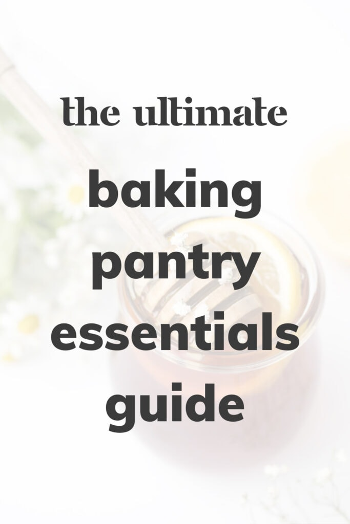 Pot of honey that reads 'The Ultimate Baking Pantry Essentials Guide'